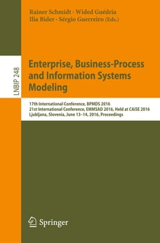 Enterprise, Business-Process and Information Systems Modeling: 17th International Conference, BPMDS…