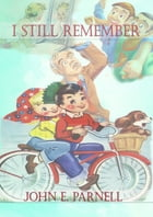 I Still Remember by John Parnell