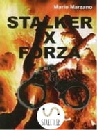 Stalker for force by Mario Marzano
