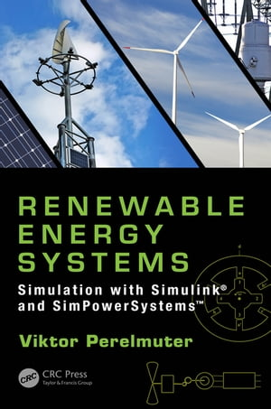 Renewable Energy Systems Simulation with Simulink� and SimPowerSystems?