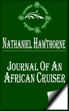 Journal of an African Cruiser by Nathaniel Hawthorne