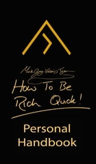 How To Be Rich Quick by Mark Guy Valerius Tyson