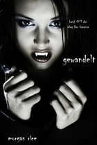Gewandelt by Morgan Rice
