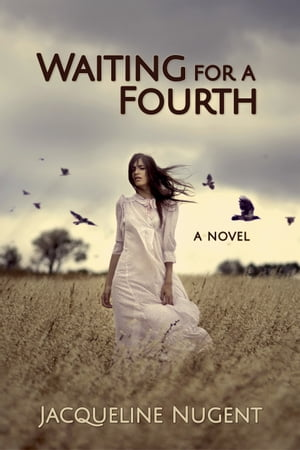 Waiting for a Fourth by Jacqueline Nugent