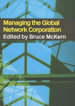 Book Managing the Global Network Corporation by McKern, Bruce