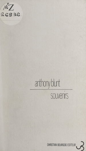 Souvenirs by Anthony Blunt