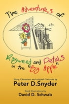"The Adventures of Ragweed and Petals in the ""Big Apple"""