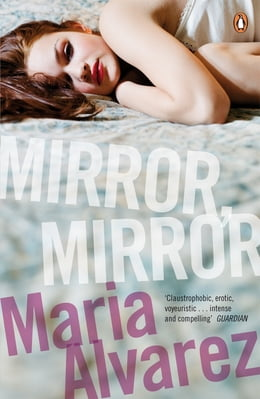 Book Mirror, Mirror by Maria Alvarez