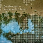 Durable past - sustainable future by Rob Van Hees