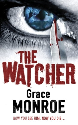 Book The Watcher by Grace Monroe