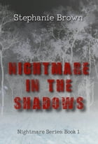 Nightmare in the Shadows