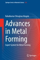 Advances in Metal Forming