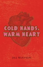 Cold Hands, Warm Heart Cover Image