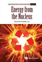 Energy from the Nucleus: The Science and Engineering of Fission and Fusion by Gerard M Crawley