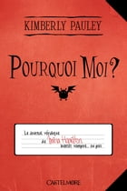 Pourquoi moi ? by Kimberly Pauley
