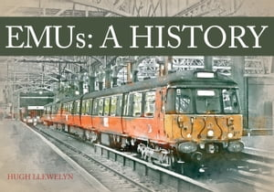 EMUs A History