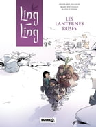 Ling-Ling - tome 2 - Les lanternes roses by Escaich