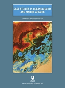 Book Case Studies in Oceanography and Marine Affairs: Prepared by an Open University Course Team by Brown, Joan