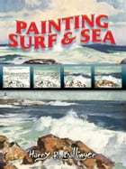 Painting Surf and Sea by Harry Ballinger