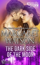 The Dark Side of the Moon by Margaret Watson