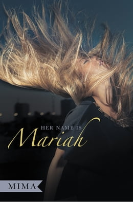 Book Her Name is Mariah by Mima