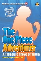 The One Piece Adventurer: The Unofficial Guide by DH Publishing