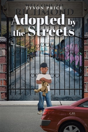 Adopted by the Streets by Tyvon Price