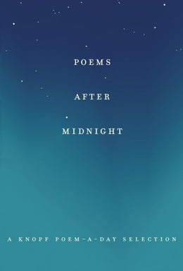 Book Poems After Midnight: A Knopf Poem-a-Day Selection by Knopf