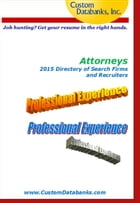 Attorneys 2015 Directory of Search Firms and Recruiters by Jane Lockshin