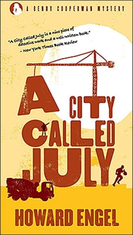 Book City Called July by Howard Engel