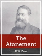 The Atonement by R.W. Dale