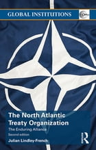 The North Atlantic Treaty Organization: The Enduring Alliance