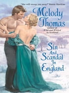 Sin and Scandal in England by Melody Thomas