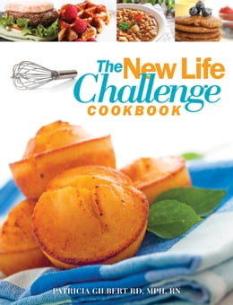 Book The New Life Challenge Cookbook by Patricia Gilbert