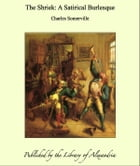 The Shriek: A Satirical Burlesque by Charles Somerville