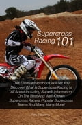 Supercross Racing 101 6a7c0571-3f1b-4529-92e6-db6fcf7890c7