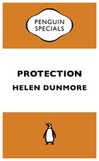 Protection by Helen Dunmore