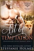 Art of Temptation: a steamy fox shifter romance by Steffanie Holmes