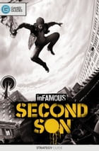 InFAMOUS: Second Son - Strategy Guide by GamerGuides.com