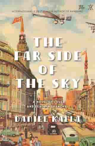 Far Side Of The Sky: A Novel by Daniel Kalla