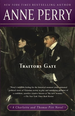 Book Traitors Gate: A Charlotte and Thomas Pitt Novel by Anne Perry
