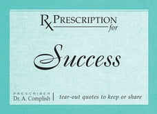 Prescription for Success