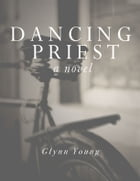 Dancing Priest by Glynn Young