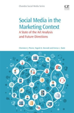 Book Social Media in the Marketing Context: A State of the Art Analysis and Future Directions by Cherniece J. Plume