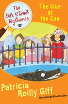The Clue at the Zoo by Patricia Reilly Giff