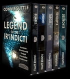 Legend of the Ir'Indicti Boxed Set: Books 1-5 by Connie Suttle