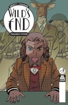 Wild's End: The Enemy Within #2 by Dan Abnett