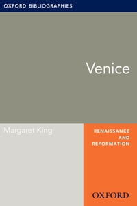 Venice: Oxford Bibliographies Online Research Guide