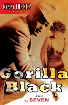 Book Gorilla Black: A Novel by Seven