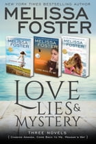 Love, Lies, & Mystery 3 Book Bundle: (CHASING AMANDA, COME BACK TO ME , and MEGAN'S WAY) by Melissa Foster